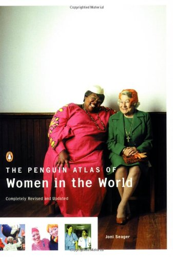 The Penguin Atlas of Women in the World: Completely...