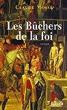 echange, troc Claude Mossé, Nicole Pallanchard - Les Bûchers de la foi