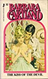 The Kiss of the Devil (0515059579) by Cartland, Barbara