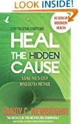 Heal The Hidden Cause: Using the 5 Step Mind Detox Method