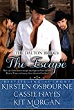 The Escape (A Prologue): A Mail Order Bride Romance (The Dalton Brides Book 1)