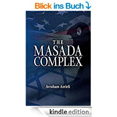 The Masada Complex (English Edition)