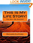 This Is My Life Story!: You Will Be A...
