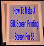 How To Make A Silk Screen Printing Sc...