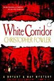 img - for White Corridor: A Peculiar Crimes Unit Mystery book / textbook / text book