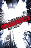 The Revisionists (1444727656) by Mullen, Thomas