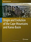 img - for Origin and Evolution of the Cape Mountains and Karoo Basin (Regional Geology Reviews) book / textbook / text book