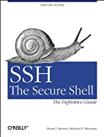 SSH, The Secure Shell: The Definitive Guide  (en anglais)