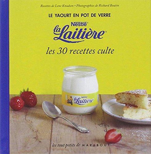 libro le yaourt en pot de verre la laiti re les 30. Black Bedroom Furniture Sets. Home Design Ideas