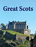 img - for Great Scots (updated edition) book / textbook / text book