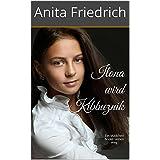 """Ilona wird Kibbuznik: Ein M�dchen findet seinen Weg (Jugendbuch)von """"Anita Friedrich"""""""