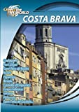 Cities of the World Costa Brava Spain [DVD] [2012] [NTSC]