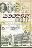 img - for Boston Miscellany: An Essential History of the Hub book / textbook / text book