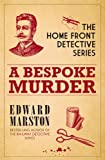 A Bespoke Murder: Home Front Detective Book 1 (0749011440) by Marston, Edward
