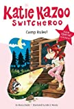 Camp Rules!: Super Special (Katie Kazoo, Switcheroo) (0448445425) by Nancy E. Krulik