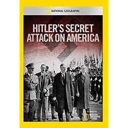 Hitler's Secret Attack on America