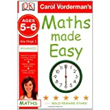 Maths Made Easy Ages 5-6 Key Stage 1 Advanced (Carol Vorderman's Maths Made Easy)by Carol Vorderman