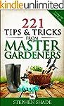 221 Tips & Tricks from Master Gardner...