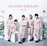 BILLION DREAMS-Da-iCE