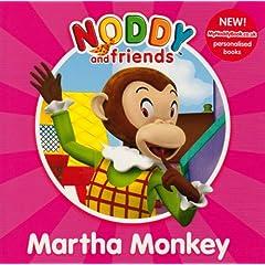 Martha Monkey (Noddy and Friends Character Books)