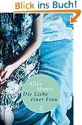 Die Liebe einer Frau: Drei Erzählungen und ein kurzer Roman (Fischer Taschenbibliothek)