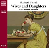 Elizabeth Gaskell Wives and Daughters (Classic Fiction)