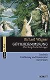 Götterdämmerung: Der Ring des Nibelungen. WWV 86 D. Textbuch/Libretto. (Opern der Welt)