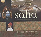Saha: A Chef's Journey Through Lebanon and Syria (0794604900) by Malouf, Greg