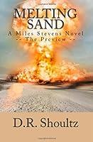 Melting Sand (A Miles Stevens Novel) (Volume 1)