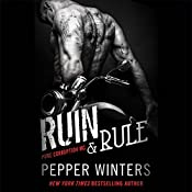 Ruin & Rule: Pure Corruption MC Series, Book 1 | Pepper Winters