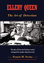 Ellery Queen: The Art of Detection: The story of how two fractious cousins reshaped the modern detective novel.
