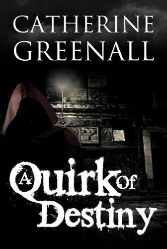 Book: A Quirk Of Destiny by Catherine Greenall