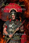 Soldier of Rome: Journey to Judea (Th...