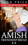 Amish Friendship Bread 1:1 (Amish Friendship Bread (Kindle Unlimited) 1:)