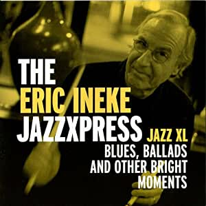 Jazz Xl: Blues Ballads & Other Bright Moments