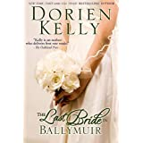 The Last Bride in Ballymuir (Ballymuir Series Book 1) ~ Dorien Kelly