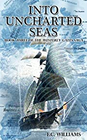 Into Uncharted Seas (Westerly Gales)
