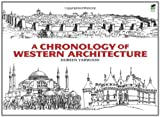 A Chronology of Western Architecture (Dover Architecture) (0486476480) by Yarwood, Doreen
