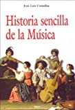 img - for Historia sencilla de la m sica (Spanish Edition) book / textbook / text book