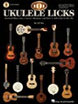 101 Ukulele Licks: Essential Blues, J...