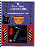 img - for 48 Razor-Sharp 12-Bar Blues Riffs for Swing Bands and Blues Bands: Guitar Edition (Red Dog Music Books Razor-Sharp Blues Series) book / textbook / text book