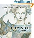 The Sky: The Art of Final Fantasy Sli...