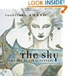 The Sky: The Art of Final Fantasy Box...