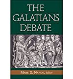 img - for [(The Galatians Debate: Contemporary Issues in Rhetorical and Historical Interpretation)] [Author: Mark D Nanos] published on (October, 2002) book / textbook / text book