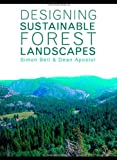 Designing Sustainable Forest Landscapes (0419256806) by Bell, Simon