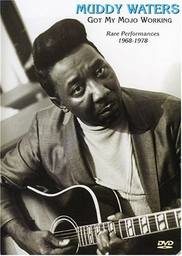 Muddy Waters - Got My Mojo Working: Rare Performances 1968-1978 (Muddy Waters Dvd compare prices)