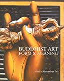 Buddhist Art: Form & Meaning