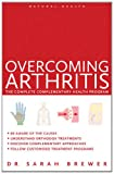 Overcoming Arthritis (Natural Health Series)