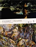 Courbet / Cézanne (2849753033) by Denis Coutagne
