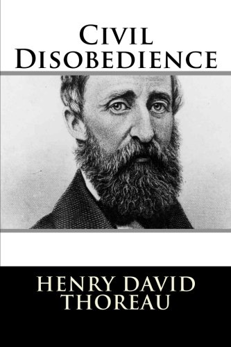 Henry david thoreau well-known essay civil disobedience